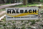 Judge Tad Halbach's 2008 Reelection Campaign Sign