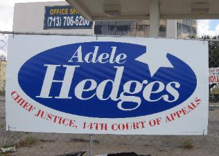 Appellate Justice Adele Hedges 2008 Judicial Election Campaign Sign