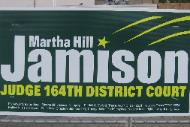 Houston District Court Judge Martha Jamison Hill 2008 Judicial Re-election Campaign Sign