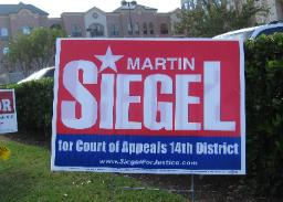 Martin Siegel for Fourteenth Court of Appeals Justice Campaign Poster